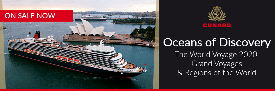 World Cruise 2020, by Cunard.