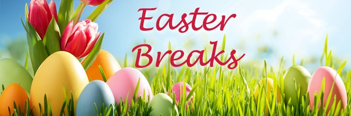 Easter Weekend Breaks 2018