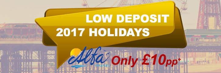 Alfa Travel - Low Deposit for 2017 Holidays