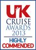 UK Cruise Awards 2013 - Highly Commended