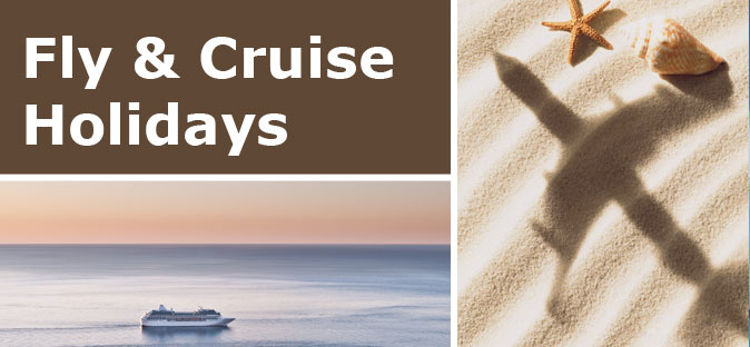 Fly & Cruise Holidays