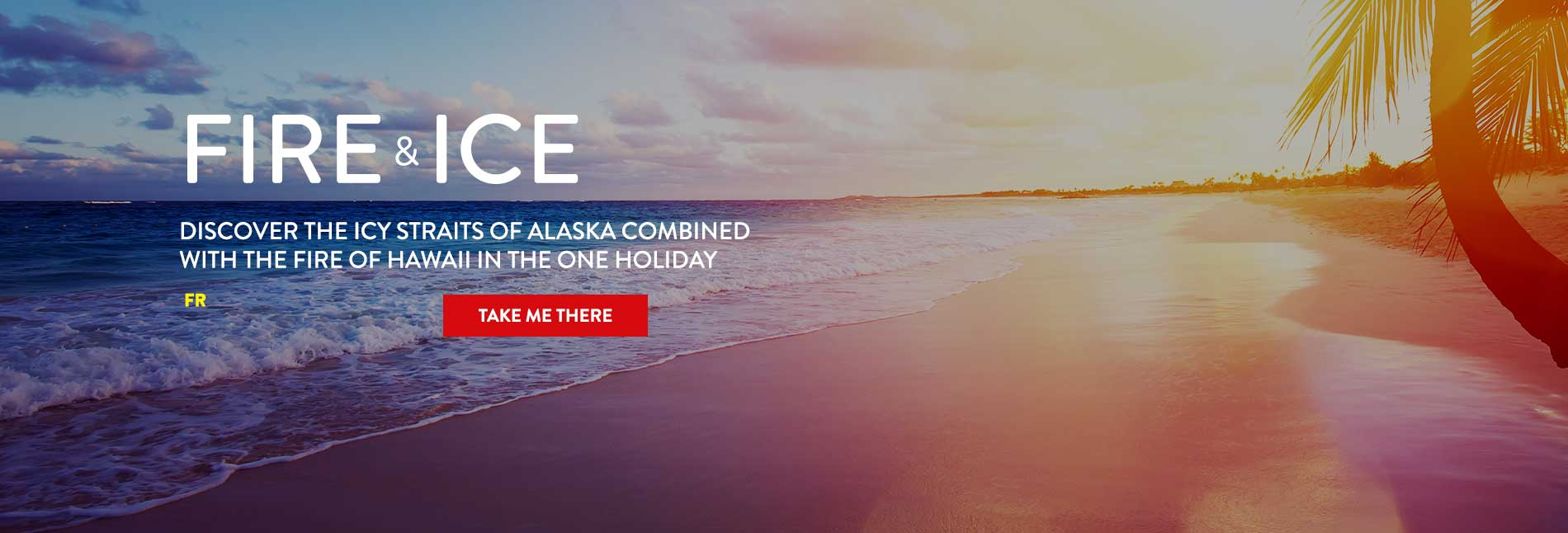 Fire & Ice Cruise Deals