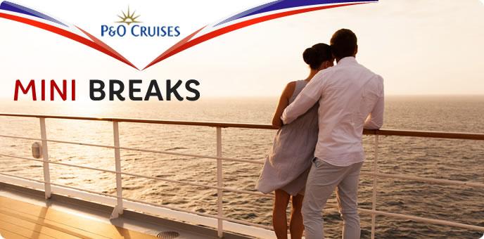 P&O Cruises - Mini Cruises 2015/16/17