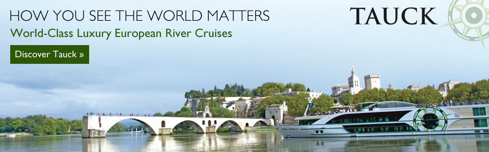 Tauck River Cruises 2016 Luxury