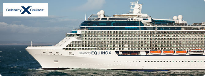 Celebrity Cruises with the  Equinox