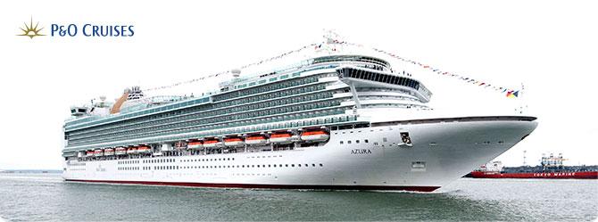 P & O Azura Cruise Ship