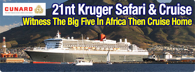 Kruger Safari with Cape Town to Fremantle Cunard Cruise