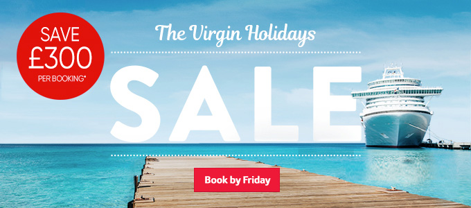 Generic | The Virgin Holidays Sale Save £300 per booking | Book now