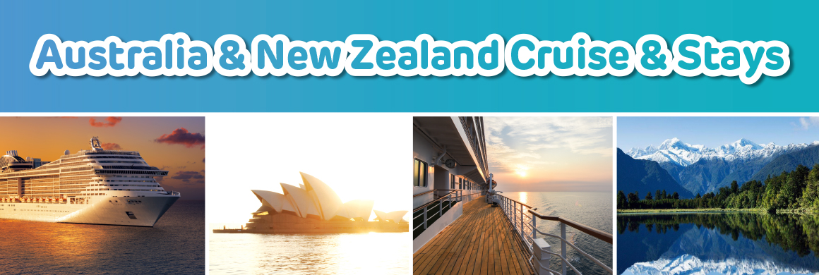 Australia & New Zealand Cruise & Stays
