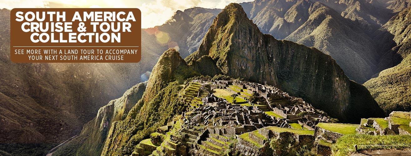 South America Cruise & Tour Cruise Deals